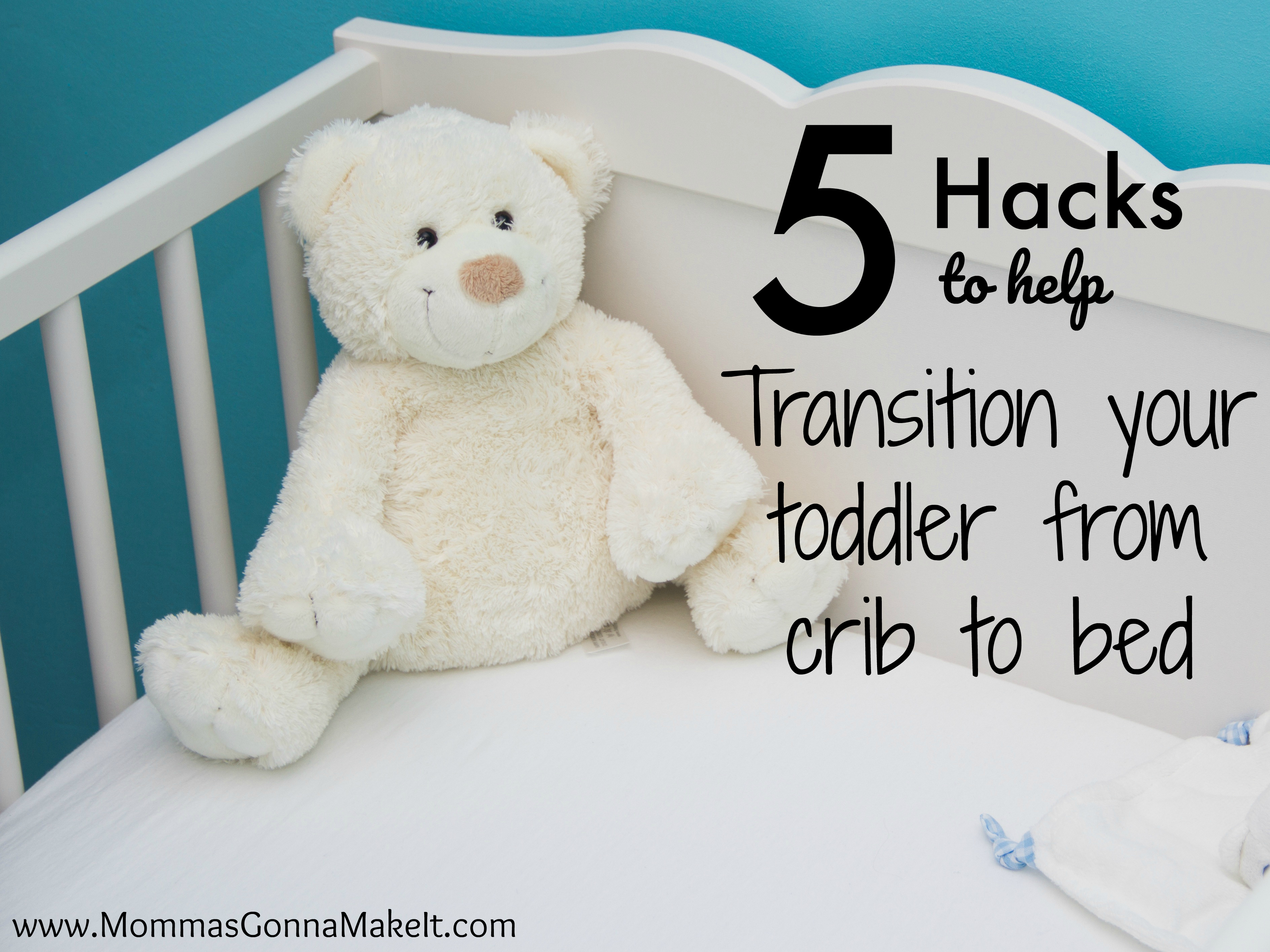 5 hacks to transition your toddler from crib to bed, 5 tips to transition toddler from crib to bed