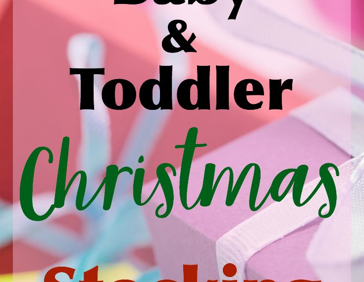 Awesome Baby and Toddler Christmas stocking stuffers
