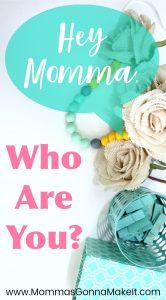 Mom, Discovery, Identity, self