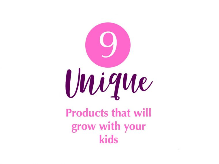 9 Unique Products that will grow with your kids