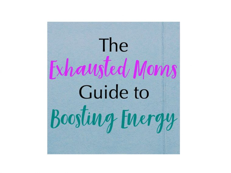 The Exhausted Moms Guide to Boosting Energy, recharge, supplement, tired