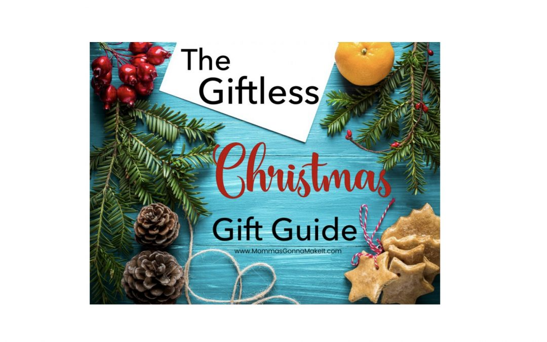 The Giftless Christmas Gift Guide