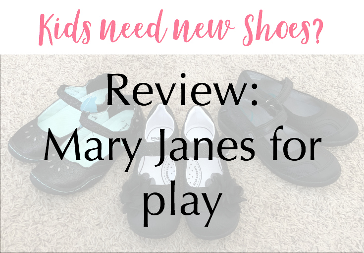 Review: Mary Jane Shoes for Play