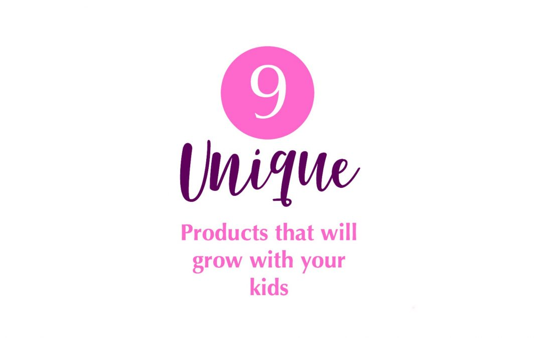 9 Unique Products That Grow With Your Kids